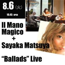 """Il Mano Magico + Sayaka Matsuya """"Ballads"""" Live"""