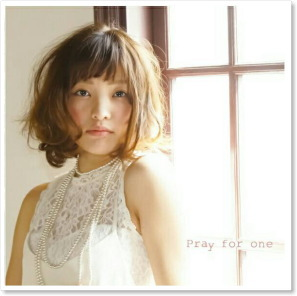 3rd Album『Pray for one』発売開始!!!